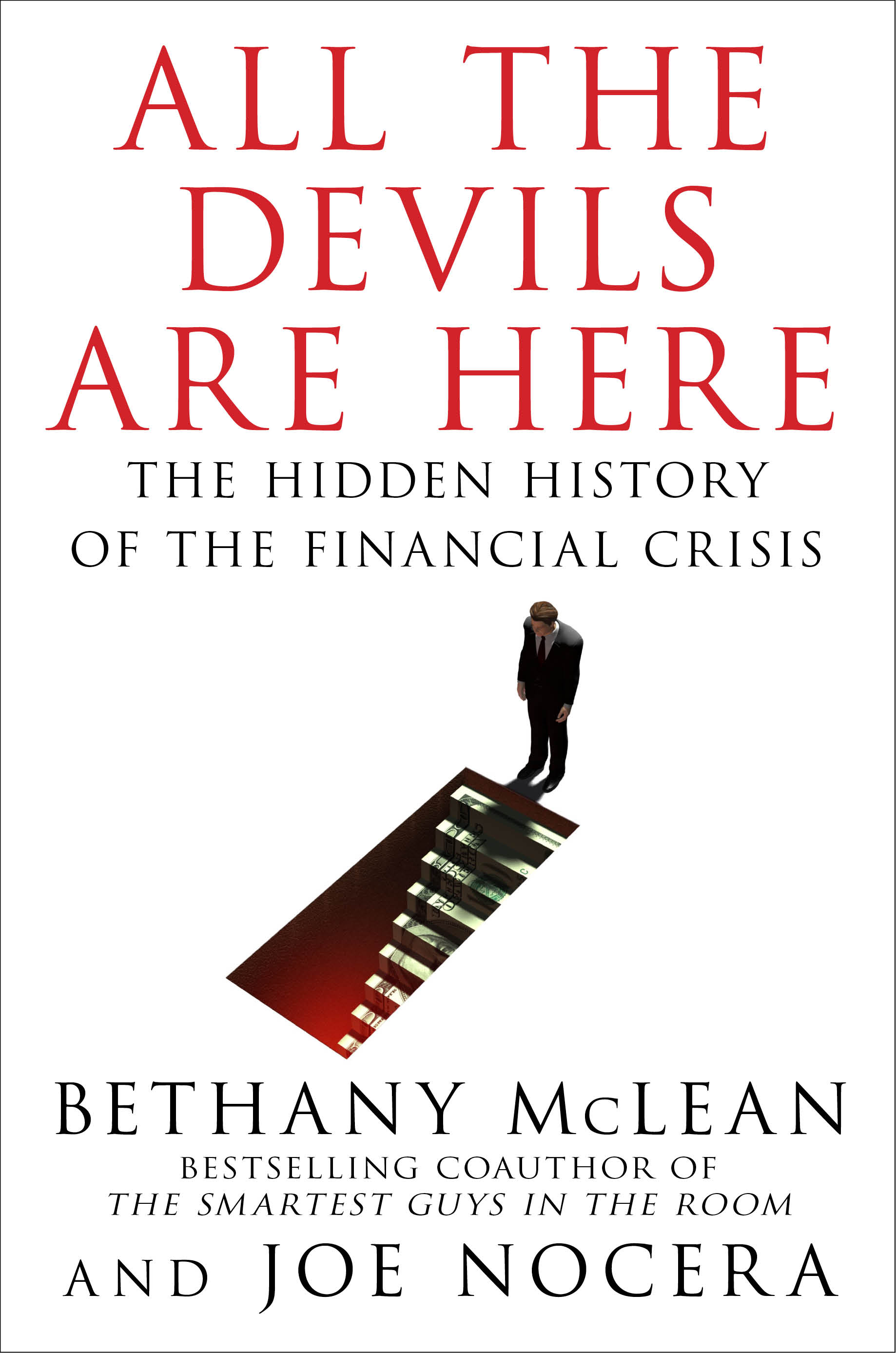 What Caused The 2008 Crisis?: All The Devils Are Here